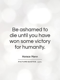 Be ashamed to 