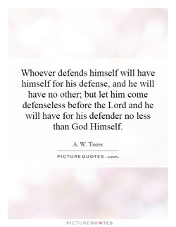 Whoever defends himself will have 
