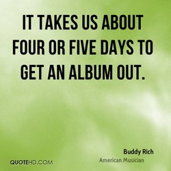 IT TAKES US ABOUT 
