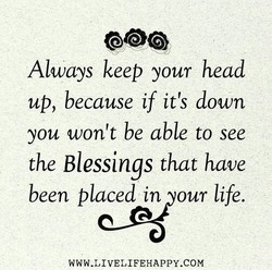 Always keep your head 