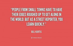 FROM SMALL TOWNS HAVE TO HAVE 