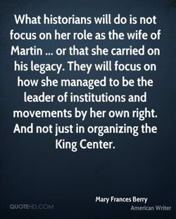 What historians will do is not 