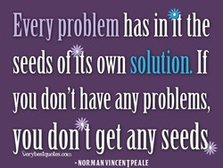 Every problem has init the 