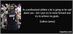 a Asa professional athlete a lot is going to be said 