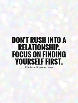 DON'T RUSH INTO A 