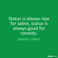 Status is always ripe 