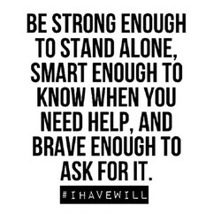 BE STRONG ENOUGH 