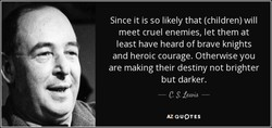 Since it is so likely that (children) will 