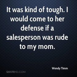 It was kind of tough. I 