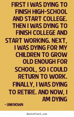 FIRST I WAS DYING TO 