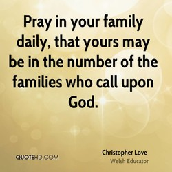 Pray in your family 
