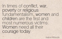 •In times of conflict, war, 