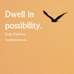 Dwell in 