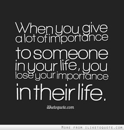 When uou aive 