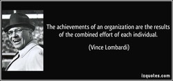 The achievements of an organization are the results 