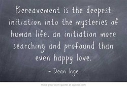 bereavement is the deepest 