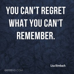 YOU CAN'T REGRET 