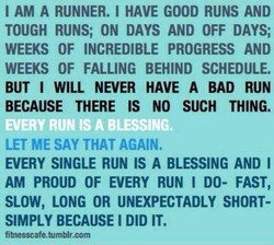 I AM A RUNNER. I HAVE GOOD RUNS AND 