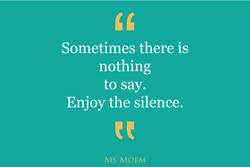 Sometimes there is 