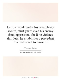 He that would make his own liberty 