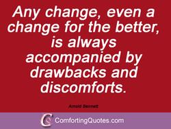 Any change, even a 