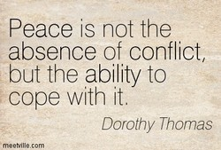 Peace is not the 