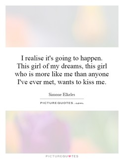 I realise it's going to happen. 