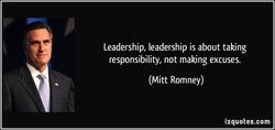 Leadership, leadership is about taking 
