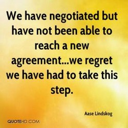 We have negotiated but 