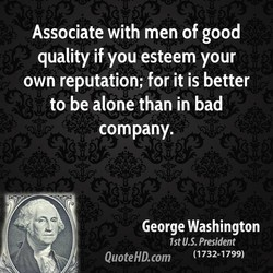 Associate with men of good 