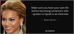 Make sure you have your own life 