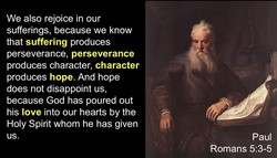 We also rejoice in our 