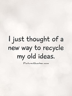 I just thought of a 
