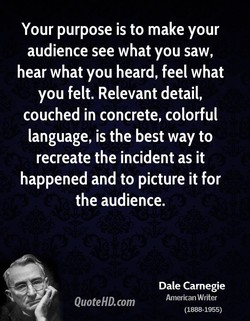 Your purpose is to make your 