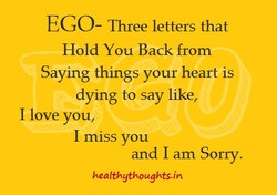 EGO- Three letters that 