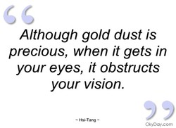 Although gold dust is 