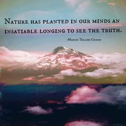 NATURE HAS PLANTED IN OUR MINDS AN 