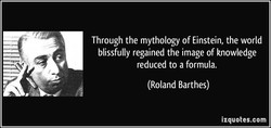 Through the mythology of Einstein, the world 