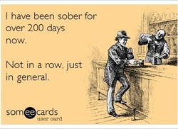 I have been sober for 