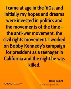 I came at age in the '60s, and 