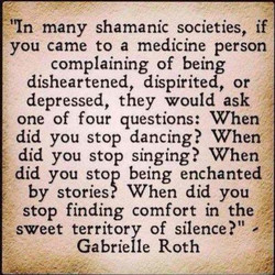 'In many shamanic societies, if 