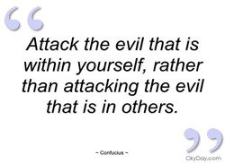 Attack the evil that is 