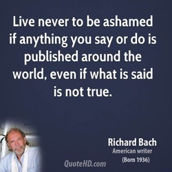 Live never to be ashamed 