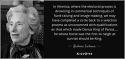 In America, where the electoral process is 