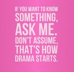 IF YOU WANT TO KNOW 