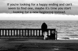 If you're looking for a happy ending and can't 