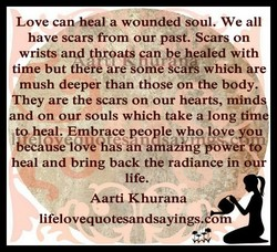 Love canheal a wounded Soul. We all 