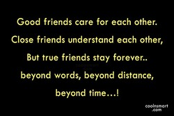 Good friends care for each other. 
