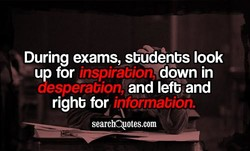 During exams, sbudenbs look 