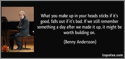 What you make up in your heads sticks if it's 